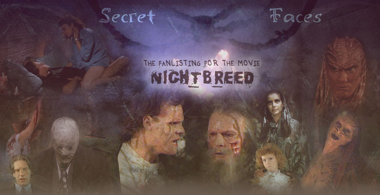 Secret Faces - The Nightbreed Fanlisting